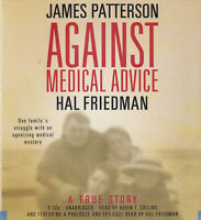 Against Medical Advice James Patterson Hal Friedman 5CD Audio Book True NEW