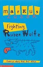 Fighting Ruben Wolfe by Markus Zusak (Paperback, 2000)