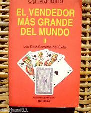 El vendedor más grande del mundo II/ Og Mandino/ Grijalbo/ 1992