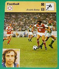 FOOTBALL ANDRE BETTA 1977 FRANCE ROUEN BORDEAUX RENNES METZ STADE REIMS
