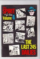 The Spirit, Will Eisner Volume 4 The Last 245 Dailies 1980 / NEWSPAPER REPRINTS