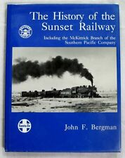 History of Sunset Railway including McKittrick Branch of the SPC Bergman HCDJ