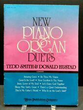 New Piano Organ Duets Tedd Smith Donald Hustad Sheet Music Song Book Gospel T71