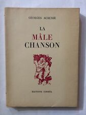 LA MALE CHANSON 1944 GEORGES AURUSSE DEDICACE