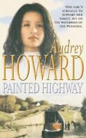 Painted Highway 9780340824047 by Howard, Audrey
