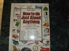 How to Do Just About Anything: A Money-Saving A-To-Z Guide to over 1,200 Practic