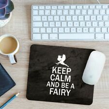 Keep Calm And Be A Fairy Mouse Mat Pad 24cm x 19cm