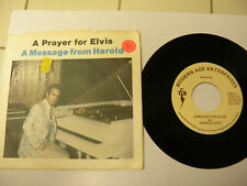 Harold Loyd A Prayer For Elvis 45 rpm near mint with ps