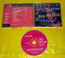 CD - JAZZ COLLECTION Ella Fitzgerald - Ella in Berlin Mack the Knife •••• USATO