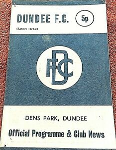DUNDEE v ABERDEEN Official Programme & Club News Saturday 9th Sept 1972
