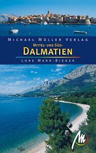 DALMATIEN Kroatien Michael Müller Reiseführer NEU 09 Mittel- und Süddalmatien