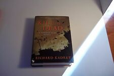 Sandman Slim: Kill the Dead  by Richard Kadrey (Hardcover)