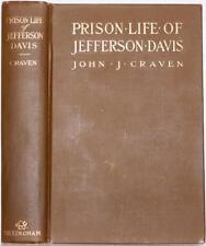RARE 1905 PRISON LIFE OF JEFFERSON DAVIS CIVIL WAR CONFEDERATE SLAVERY CSA