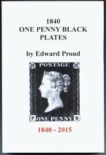 1840 ONE PENNY BLACK PLATES, by Edward Proud, 2nd edition 2015, plating guide