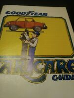 Vintage GOODYEAR Car care guide Carecare Good Year Auto book