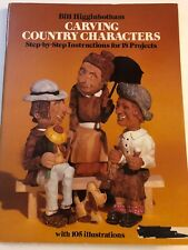 Vtg. Carving Country Characters By Bill Higinbotham With 105 Illustrations 1981
