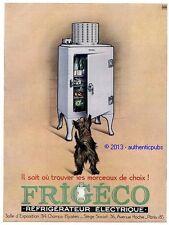 PUBLICITE FRIGECO FRIGO REFRIGERATEUR ELECTRIQUE CHIEN DE 1931 FRENCH AD COULEUR
