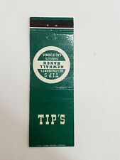 Vintage Tips Restaurants Newhall Ranch Saugus CA Matchbook Cover