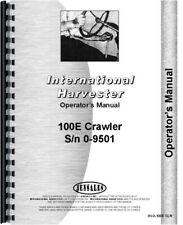 International 100e Crawler Owners Operators Manual Sn 0 9501