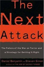 The Next Attack: The Failure of the War on Terror and a Strategy for Getting it
