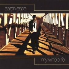 My Whole Life by Aaron Espe (CD, 2005)