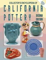 Collector's Encyclopedia of California Pottery by Jack Chipman 1998 Hardcover
