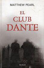 EL CLUB DANTE DE MATTHEW PEARL, tapa dura