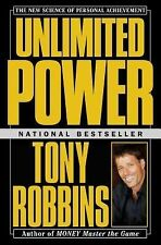Unlimited Power : The New Science of Personal Achievement by Tony Robbins...