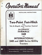 Two Point Fast Hitch for Farmall 340 & IH 340 & 460 Tractors Operator's Manual
