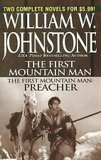 First Mountain Man/ Preacher by Johnstone, William W.