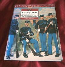 FIX BAYONETS. US INFANTRY From 1861-1945. John P Langellier. 1998. Fully Illus.