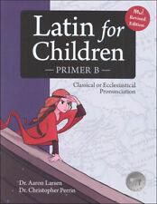 Latin For Children, Primer B Textbook, Classical Academic, NEW