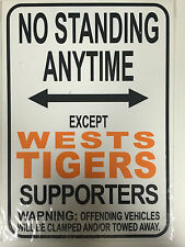 NRL West Tigers No Standing Except West Tigers Supporters Sign Poster