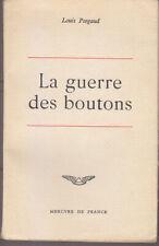 C1 Louis PERGAUD La GUERRE DES BOUTONS