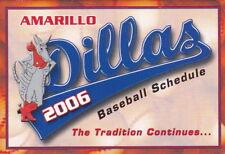 2006 AMARILLO DILLAS PROFESSIONAL BASEBALL POCKET SCHEDULE