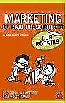 ROOKIES MARKETING DE BAJO PRESUP (For Rookies) (Spanish Edition)-ExLibrary