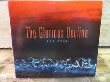 BOB EGAN - THE GLORIOUS DECLINE - NEW