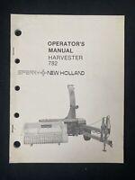 New Holland Operator's Manual Harvester 782 *0223