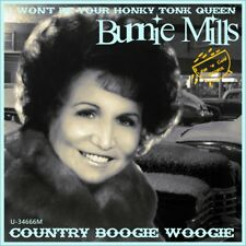"7"" BUNNIE MILLS I Won't Be Your Honky Tonk Queen / Country Boogie Woogie US 1993"