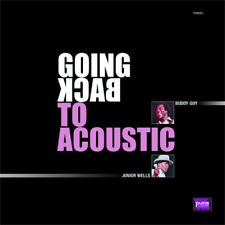 PP | Buddy Guy & Junior Wells - Going Back To Acoustic 180g LP