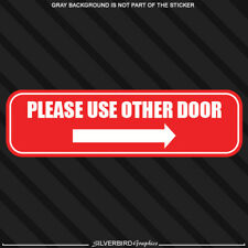 Please use other door right arrow window sticker business entrance exit sign