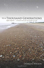 Wilson Douglas-To A Thousand Generations (US IMPORT) BOOK NEW