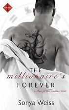 Millionaire's Forever: By Weiss, Sonya
