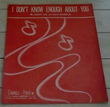 I Don't Know Enough About You, Peggy Lee, 1946 OLD SHEET MUSIC