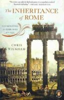 Inheritance of Rome : Illuminating the Dark Ages, 400-1000, Paperback by Wick...