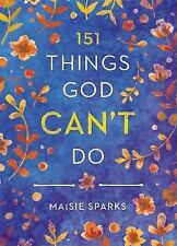 BRAND NEW BOOK 151 Things God Can't Do by Maisie Sparks (2015, Hardcover)