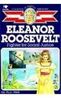 Eleanor Roosevelt: Fighter For Social Justice (Tur