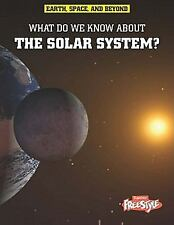 What Do We Know About the Solar System? (Raintree Freestyle)