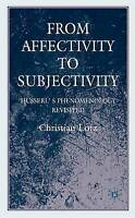 Good, From Affectivity to Subjectivity: Husserl's Phenomenology Revisted, Lotz,