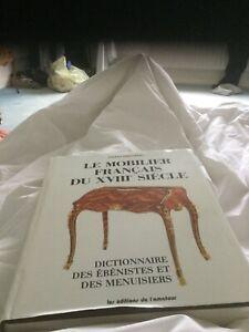 Le Mobilier Francais du 18e Dictionnaire des ébenistes et des menuisiers 1989